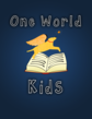 Trajectory, Inc. Launches One World Kids with In-App Purchasing